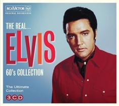 Presley Elvis - The Real...Elvis Presley (The 60S C