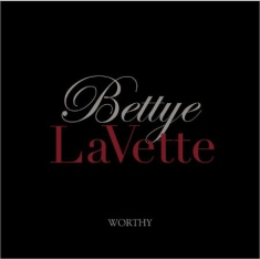 Lavette bettye - Worthy (Lim. Ed. Cd+Dvd)