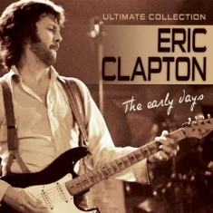 Eric Clapton - Early Days
