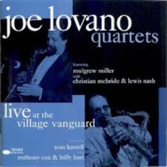 Joe Lovano - Quartets - Live At The Village Vang