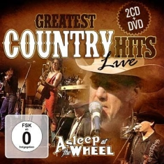 Asleep At The Wheel - Greatest Country Hits Live (2Cd+Dvd