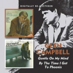 Glen Campbell - Gentle On My Mind/By The Time I Get