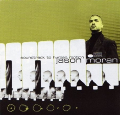 Jason Moran - Soundtrack To Human Motion (Vinyl)