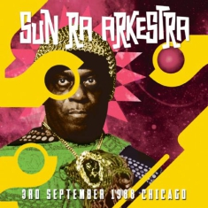 Sun Ra Arkestra - 3Rd September 1988 Chicago