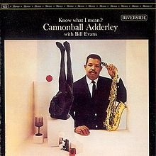 Adderley cannonball - Know What I Mean (Vinyl)