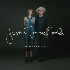 Earle Justin Townes - Absent Fathers