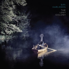 Siri Karlsson - The Lost Colony