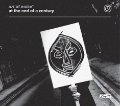 Art Of Noise - At The End Of A Century (2Cd+Dvd)
