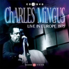 Mingus Charles - Live In Europe 1975 (Cd+Dvd)