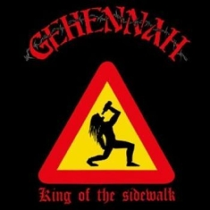 Gehennah - Kings Of The Sidewalk (Re-Issue)