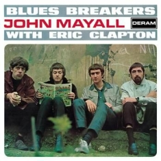 Mayall John & The Bluesbreakers - Bluesbreakers With Eric Clapton