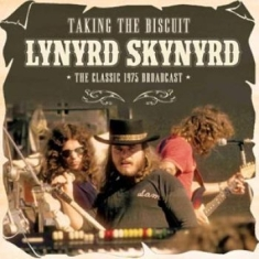 Lynyrd Skynyrd - Taking The Biscuit 1975 (Live Fm Br