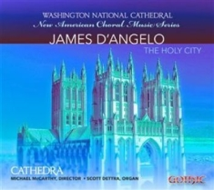 D' Angelo, James - The Holy City