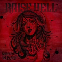 Raise Hell - Written In Blood