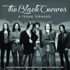 Black Crowes - A Texan Tornado - 1993