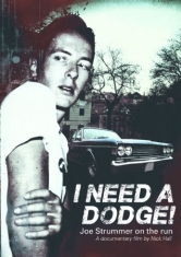 Strummer Joe - I Need A Dodge - Deluxe