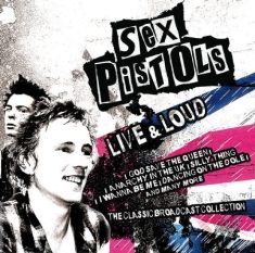Sex Pistols - Live And Loud