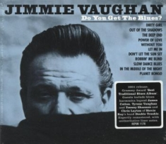 Vaughan Jimmie - Do You Get The Blues?