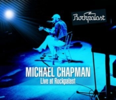 Michael Chapman - Live At Rockpalast