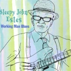 Estes Sleepy John - Working Man Blues