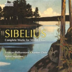 Jean Sibelius - Complete Works For Mixed Choid