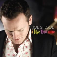 Stilgoe, Joe - I Like This One