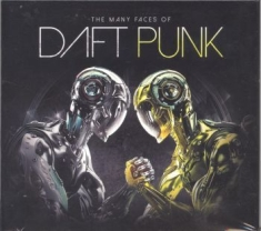 Daft Punk - Many Faces Of