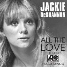 Deshannon Jackie - All The Love-Lost Atlantic Recordin