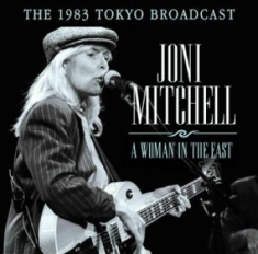 Joni Mitchell - A Woman In The East - Live Radio Br