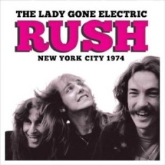 Rush - Lady Gone Electric (Fm Broadcast 19