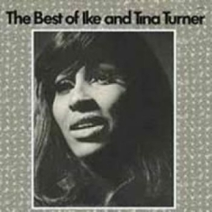 Ike & Tina Turner - Best Of Ike And Tina Turner