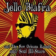 Jello Biafra And The New Orleans Ra - Walk On Jindal's Splinters