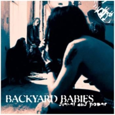 Backyard Babies - Diesel & Power (125 G)