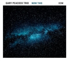 Gary Peacock Trio - Now This