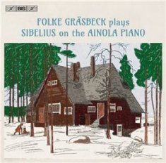 Sibelius, Jean - Folke Gräsbeck Plays Sibelius On Th
