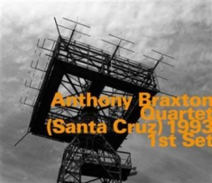 Anthony Braxton Quartet - (Santa Cruz) 1993 1St Set