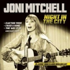 Joni Mitchell - Night In The City 1968