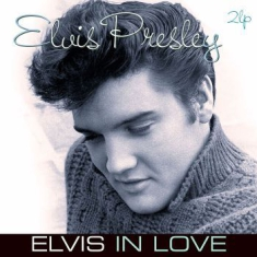 Presley Elvis - Elvis In Love (2Lp)