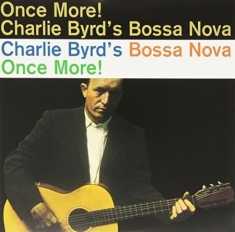 Charlie Byrd - Bossa Nova Once More!
