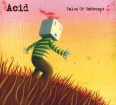 Acid - Tales Of Contempt