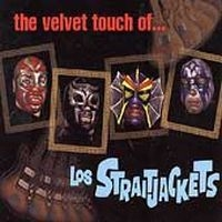 Los Straitjackets - Velvet Touch Of Los Straitjackets