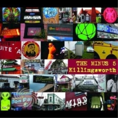Minus 5 - Killingsworth