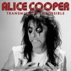 Alice Cooper - Transmission Impossible (3Cd)