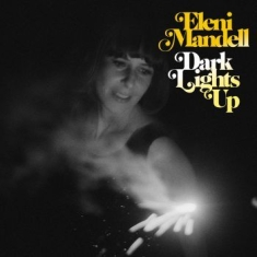 Mandell Eleni - Dark Lights Up