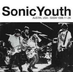 Sonic Youth - Live At Liberty Lunch, Austin Tx, 1