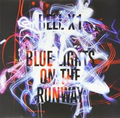 Bell X1 - Blue Lights On The Runway Lp