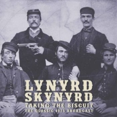 Lynyrd Skynyrd - Taking The Biscuit (Dlp)