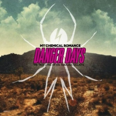 My Chemical Romance - Danger Days: The True Lives Of