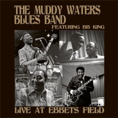 Muddy Waters Blues Band Feat. B.B. - Live At Ebbets Field