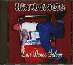 Death Valley Surfers - Last dance saloon